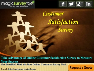 Take Advantage of Online Customer Satisfaction Surveys to Me