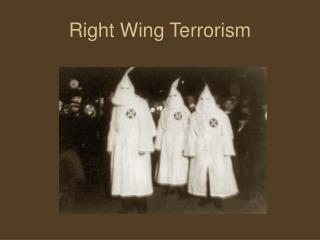 Right Wing Terrorism