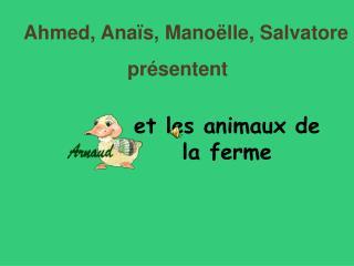Et les animaux de la ferme