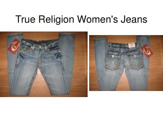 Cheap True Religion Womens Jeans