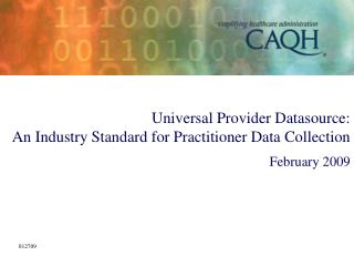 Universal Provider Datasource: An Industry Standard for ...