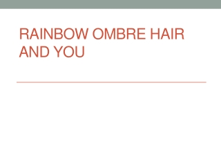 Rainbow  Ombre hairstyle
