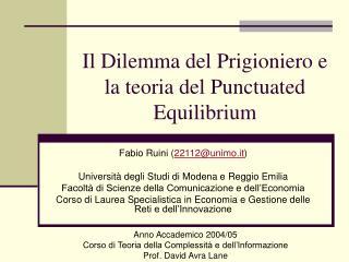 Il Dilemma del Prigioniero e la teoria del Punctuated Equilibrium