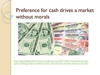 International BP Spain Holdings news, Preference for cash dr