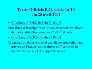 Textes Officiels B.O. sp cial n 10  du 25 avril 2002