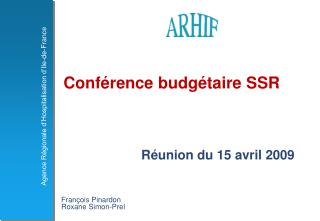 Conf rence budg taire SSR                       R union du 15 avril 2009