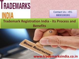 Trademark Registration India - Its Process and Benefits