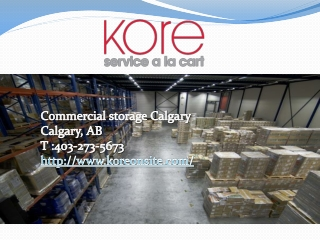Finding the Best Commercial Storage Calgary – Important Fact
