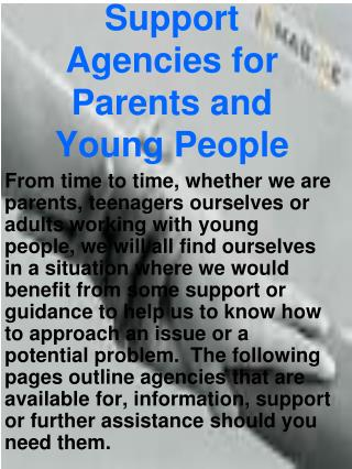 Support Agencies for Parents and Young People