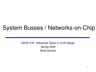 System Busses  Networks-on-Chip