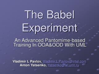 The Babel Experiment