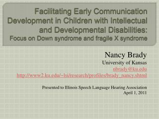 Facilitating Early Communication Development in Children with Intellectual and Developmental Disabilities: Focus on Down