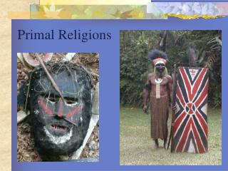 Primal religions originated first