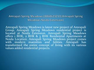 amrapali spring meadows|8860623210|amrapali spring meadows n