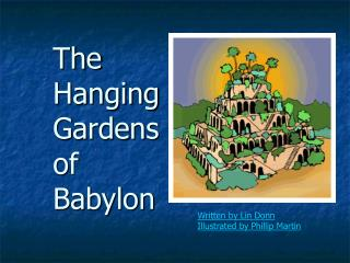 The Hanging Gardens of Babylon 7 wonders - Free Presentations in ...