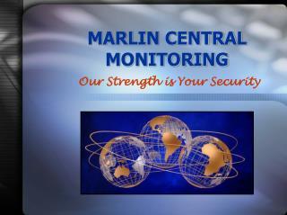 MARLIN CENTRAL  MONITORING