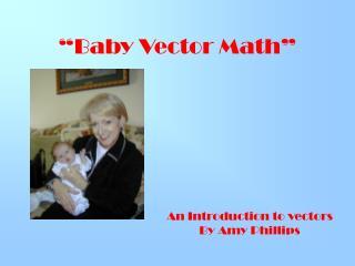 Baby Vector Math