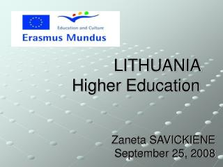 LITHUANIA  Higher Education