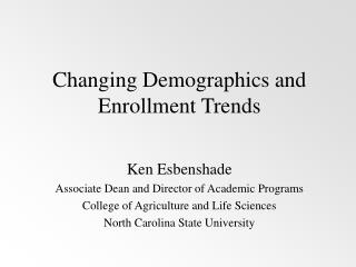 Changing Demographics and Enrollment Trends
