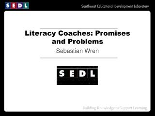 The Development and Refinement of SEDL
