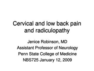 Cervical and low back pain and radiculopathy