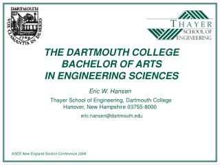 THE DARTMOUTH COLLEGE  BACHELOR OF ARTS  IN ENGINEERING SCIENCES