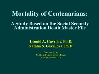 Mortality of Centenarians: A Study Based on the Social ...