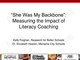 She Was My Backbone : Measuring the Impact of Literacy Coaching