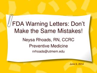 FDA Warning Letters: Don t Make the Same Mistakes