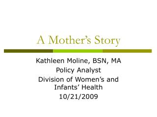 A Mother s Story