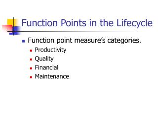 Function Points in the Lifecycle