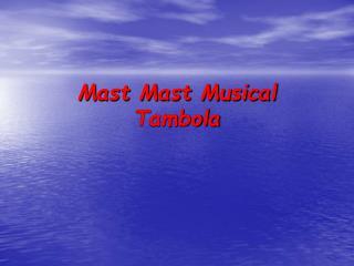 Mast Mast Musical Tambola