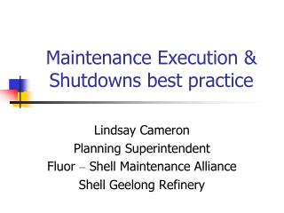 Maintenance Execution  Shutdowns best practice