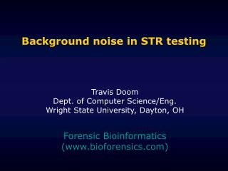 Background noise in STR testing