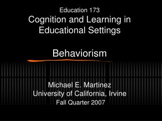 Education 173 Cognition and Learning in Educational Settings ...