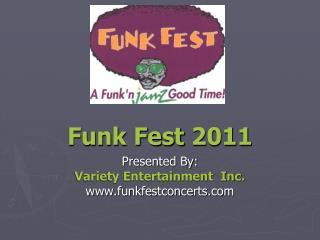 Funk Fest 2011