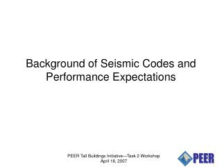 Background of Seismic Codes and Performance Expectations