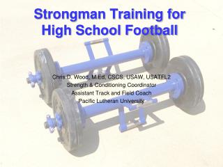 Strongman Training for High School Football
