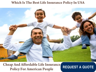 Which Is The Best Life Insurance Policy In USA