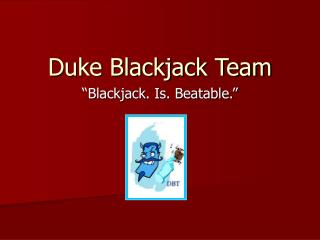 Duke Blackjack Team