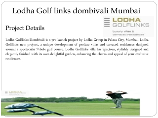 Lodha Golf links mumbai@09999684166