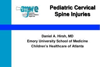 Pediatric Cervical  Spine Injuries