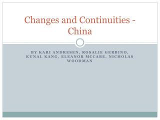 Changes and Continuities - China