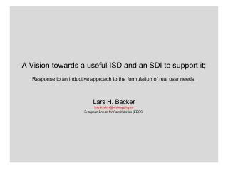 A Vision towards a useful ISD and an SDI to support it;  Response to an inductive approach to the formulation of real us