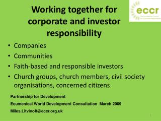Working together for corporate and investor responsibility