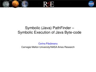 Symbolic Java PathFinder   Symbolic Execution of Java Byte-code