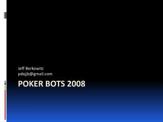 Poker Bots 2008