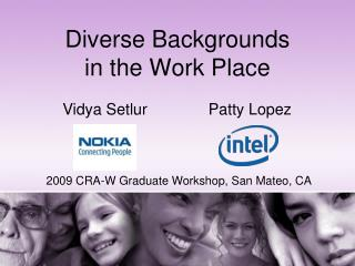 Diverse Backgrounds in the Work Place