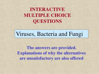 Viruses, Bacteria and Fungi