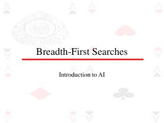 Breadth-First Searches